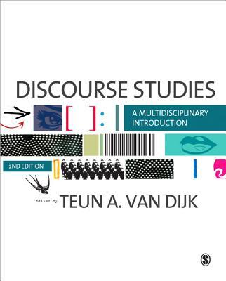 Discourse Studies By Dijk, Teun Adrianus Van (EDT)